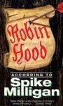 Spike Milligan - Robin Hood According to Spike Milligan