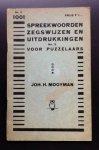 Mooyman John H. - 1001 Spreekwoorden zegswijzen en uitdrukkingen voor puzzelaars No 3