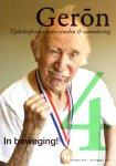 Auteurs, Diverse (zie: Meer info) - Geron 2010 Nr. 4 Tijdschrift over ouder worden. Thema: In beweging!