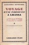 David-Neel, Alexandra - Voyage d'une parisienne à Lhassa. A pied et en mendiant de la Chine a l'Inde a travers le Thibet