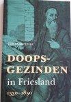 TROMPETTER, Cor - Doopsgezinden in Friesland / 1530-1850