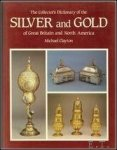 Michael Clayton - Collector's Dictionary of the Silver and Gold of Great Britain and North America