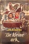 Hartog, Jan de / Doeve, J.F. (ill.) - De kleine ark