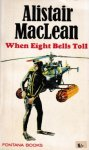 MacLean, Alistair - When eight bells toll