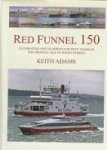 Adams, K - Red Funnel 150