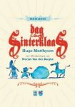 Matthysen, Hugo / Berghe, Marjan van den (ill.) - Dag Sinterklaas. Vertelboek