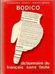 Borrot,A ./Didier, M.(ds1307) - Bodico, dictionnaire du francais sans faute