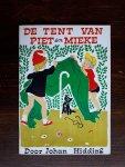 Hidding, Johan - De tent van Piet en Mieke