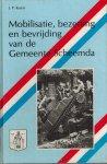 Koers, J.P. - Mobilisatie, bezetting en bevrijding van de Gemeente Scheemda