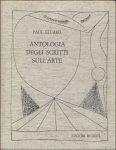 ELUARD Paul. - Antologia degli scritti sull'arte Prefazione di Jean Marcenac