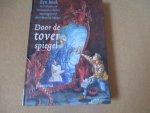 Meijer. Monica - Door de toverspiegel / een boek vol heksen- en tovenaarsverhalen - tekeningen Ruud Brujn