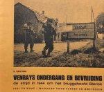 DAAL, H. van - Venrays ondergang en bevrijding: de strijd in 1944 om het bruggehoofd Blerick