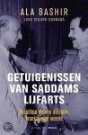 Bashir, A; Sunnana, Lars Sigurd - Getuigenissen van Saddams lijfarts : berichten uit een duistere, krankzinnige wereld