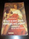 Drewermann, Eugen - Ik laat u niet gaan, tenzij gij mij zegent  Overwegingen bij het boek Genesis
