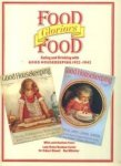 Braithwaite, Brian . [ isbn 9780752900322 ] - Food , Glorious Food  . ( Eating and Drinking with Good housekeeping 1922-1942 .