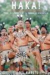 Timoti Karetu - Haka! The dance of a noble people.