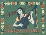Redactie - Jeunesse Qui Chante. 350 Chansons Anciennes