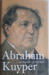 KOCH, Jeroen - Abraham Kuyper / een biografie