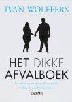 Ivan Wolffers & D. van Dishoeck - Het dikke afvalboek
