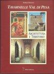 Bertocci, Stefano - Tavernelle Val di Pesa. Architettura e Territorio.