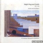 Spurling, John & Stamp, Gavin - Ralph Maynard Smith 1904-1964 Artist and Architect