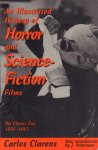 Clarens, Carlos - An Illustrated History of Horror and Science-Fiction Films (The classic era, 1895-1967), new introduction by J. Hoberman, 255 pag. paperback, goede staat