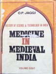 Jaggi, professor O.P. - Medicine in medieval India