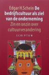 Schein, E.H. - De bedrijfscultuur als ziel van de onderneming / zin en onzin over cultuurverandering