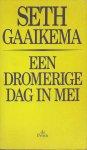 GAAIKEMA, SETH - Een dromerige dag in mei - Seth Gaikema ontmoet Heinrich Heine