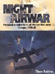 Boiten, T. - AAA Night Airwar, personal recollections of the conflict over Europe 1940-45