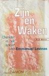 Welten, Ruud - Zijn en Waken; denken in het spoor van Emmanuel Levinas