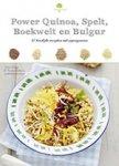 Drouet, Valéry - Feel Good! Power Quinoa, spelt, boekweit en bulgur / 50 heerlijke recepten met supergranen