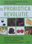 Huffnagle, Gary B. / Wernick, Sarah - De probiotica revolutie