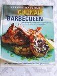 Raichlen, Steven - Culinair barbecueën. Het complete en volledig fullcolour geillustreerde boek over de kunst van het barbecueen
