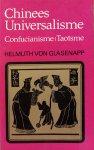 Glasenapp, Helmuth von - Chinees Universalisme; Confucianisme - Taoïsme
