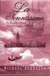 Bordelon, Michael (ds1210) - La Serenissima, The Republic of Venice From Its Founding To Its Fall.