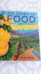 - The story of food. An illustrated history of everything we eat