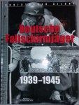 Ailsby, Christopher - AAA Deutsche Fallschirmjäger 1939-1945