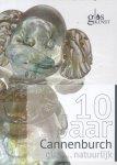 Oort, Arie van (e.a.) - 10 jaar Glas... natuurlijk, (Catalogus tentoonstelling 5 november- 20 november 2016 Kasteel Cannenburch-Vaassen)
