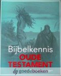 Groningen, B.S. van - Bijbelkennis Oude Testament *nieuw*