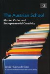 de Soto, Jesus Huerta - The Austrian School / Market Order and Entrepreneurial Creativity