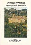"""Rosier, F.C.M. / redactie F.H.F. Jilleba - Mystiek in Frankrijk """"Zoektochten naar de Romaanse mens"""" Deel II. Een pelgrimstocht naar Saint-Guilhem-le-Desert"""