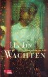 Ha Jin - Ha Jin: Wachten  - roman over een ware liefde in China