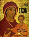 ROOZEMOND- VAN GINHOVEN, Hetty J. - IKON, geloof in kunst. Ikonen uit de Weijenburgh
