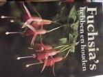 Diverse Auteurs - Fuchsia's  hebben en houden