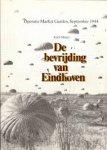 Margry, K. - Bevrijding van Eindhoven, operatie Market garden 1944