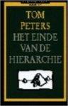 Tom Peters - Het einde van de hiërarchie