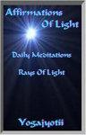 Yogajyotii - Affirmations Of Light