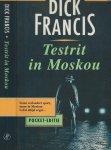 Francis, Dick Vertaald door P.H. Ottenhof Omslagontwerp Allard Boterenbrood  [Wil van Sambeek & Cie ] - Testrit in Moskou