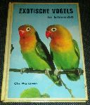 Walraven, Chr. - Exotische vogels in kleuren